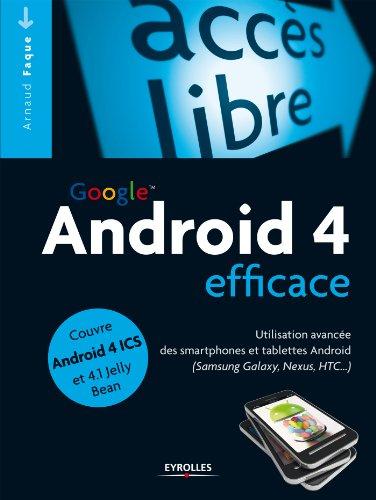 Android efficace (Accès libre) par Arnaud Faque