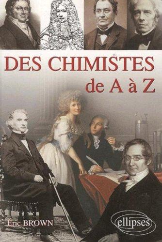 Des chimistes de A à Z