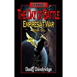 Exodus: Empires at War: Book 6: The Day of Battle (English Edition)