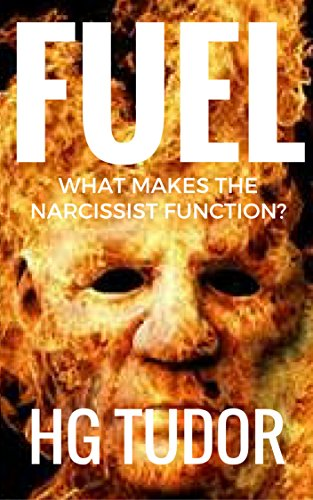 fuel-what-makes-the-narcissist-function-english-edition