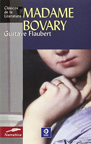 Madame Bovary (Clásicos de la literatura universal) por Gustave Flaubert
