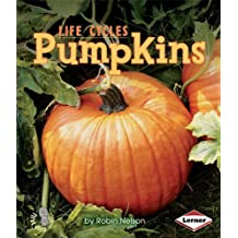 Pumpkins (First Step Nonfiction: Plant Life Cycles) by Robin Nelson (2008-09-03)