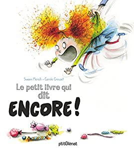 """Afficher """"Le petit livre qui dit Encore !"""""""