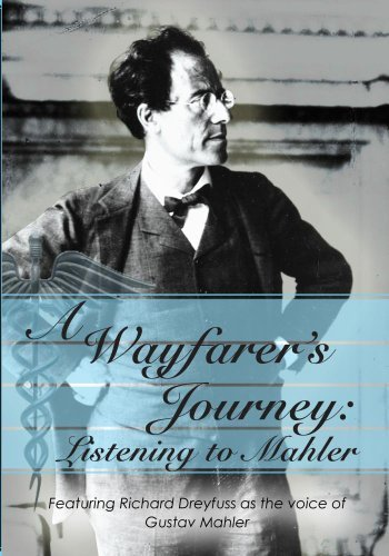 Preisvergleich Produktbild A Wayfarer's Journey: Listening to Mahler by Richard Dreyfuss