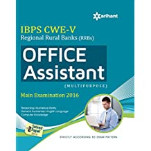 IBPS CWE-V Regional Rural Banks (RRBs) Office Assistant Multipurpose Main Examination 2016