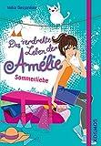 Das verdrehte Leben der Amélie, 3, Sommerliebe
