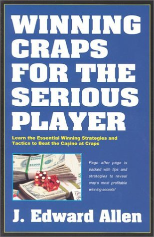 Winning Craps for the Serious Player (Gambling books) by J.Edward Allen (2003-07-02)