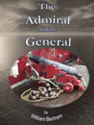 The Admiral and the General (English Edition)