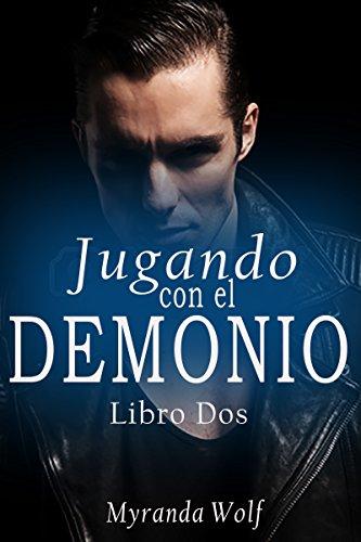 Jugando con el demonio Libro dos: gay erotica en español (Las Pasiones de Asmodeo nº 2) (Spanish Edition) PDF Books