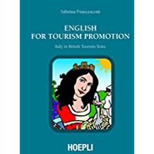 English for Tourism Promotion: Italy in British Tourism Texts