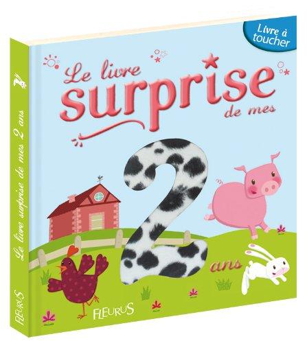Le livre surprise de mes 2 ans : Livre à toucher
