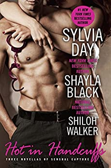 Hot in Handcuffs by [Day, Sylvia, Black, Shayla, Walker, Shiloh]