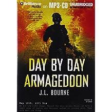 Day by Day Armageddon (Day by Day Armageddon Series) by J. L. Bourne (2010-09-29)