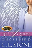Ghost Bird: The Academy Omnibus Part 1: Books One - Four