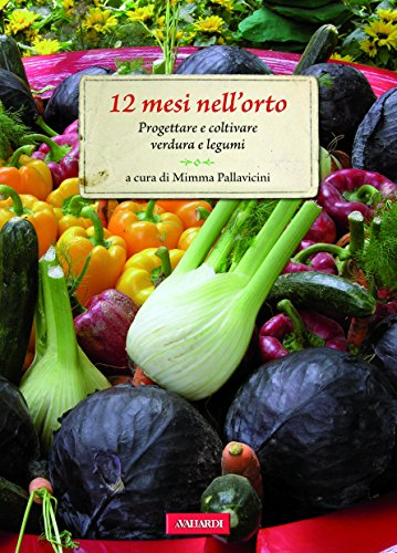 12-mesi-nellorto-progettare-e-coltivare-verdure-e-legumi