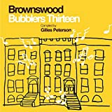 Brownswood Bubblers Thirteen [Vinyl LP]