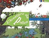 aventure du pollen (L') : la propagation des plantes | Kim, Mi-Gyeong. Auteur