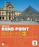 Rond-Point Pas a Pas: Livre De L'Eleve + Cahier D'Activites + CD (Level B1.1)