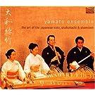 Art of Japanese Koto Shakuhachi & Shamise by Yamoto Ensemble (2002-06-04)