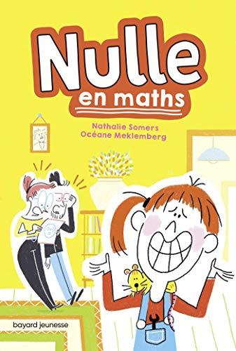 Nulle en maths | Somers, Nathalie. Auteur