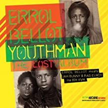 Youthman - The Lost Album (Errol Bellot Meets Jah Bunny & Ras Elroy Ina 80's Style)
