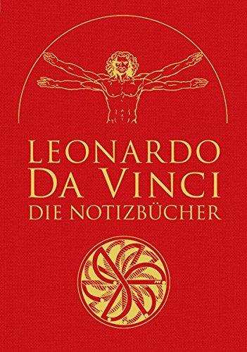 Leonardo da Vinci: Die Notizbücher: in Leinen gebunden mit Goldprägung