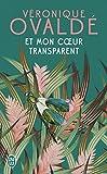 ET Mon Coeur Transparent (Litterature Generale)