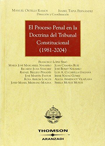 El Proceso penal en la doctrina del Tribunal Constitucional (Gran Tratado) por Manuel Ortells Ramos