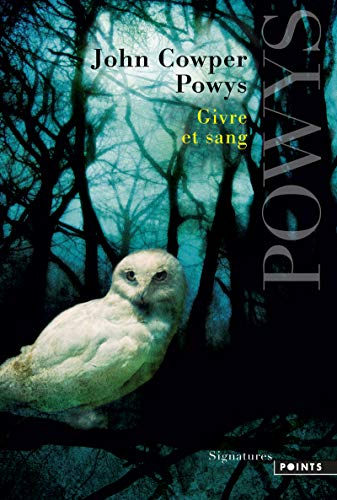 Givre et Sang par John cowper Powys