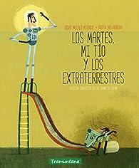 LOS MARTES MI TÍO Y LOS EXTRATERRESTRES par  DÍDAC MICALÓ   REBAQUE