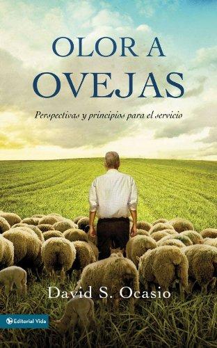 Olor a ovejas: Perspectivas y principios para el servicio