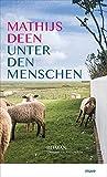 Unter den Menschen von Mathijs Deen