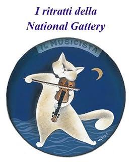 I ritratti della National Gattery di [Nicod, Evelyne]