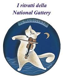 I ritratti della National Gattery (Italian Edition)