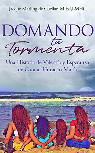 Domando Tu Tormenta: Una Historia de Valentía y Esperanza de Cara ...