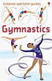 Gymnastics: For tablet devices (Usborne Spectator Guides)