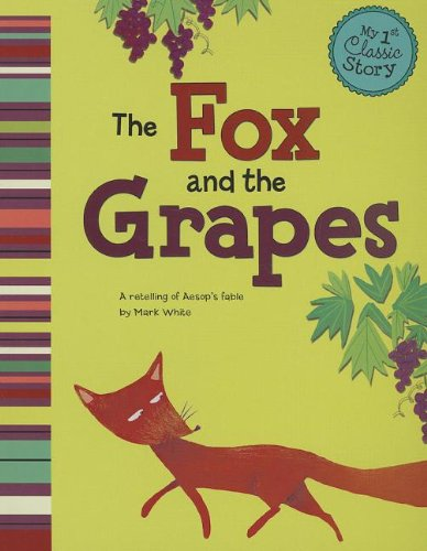 the-fox-and-the-grapes-a-retelling-of-aesops-fable