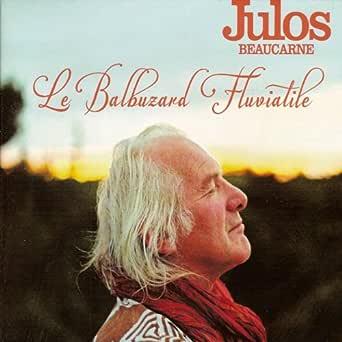 Le balbuzard fluviatile de Julos Beaucarne sur Amazon Music - Amazon.fr