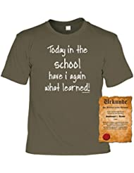 T-Shirt lustig: Today in the school have i again what learned - Schüler tshirt mit Gratis Urkunde, Sprüche Shirt