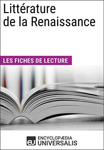Littrature de la Renaissance: Les Fiches de lecture d'Universalis