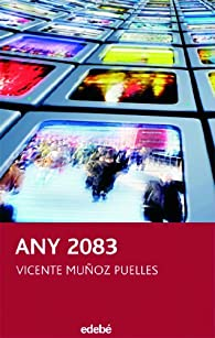 ANY 2083 par  Vicente Muñoz Puelles