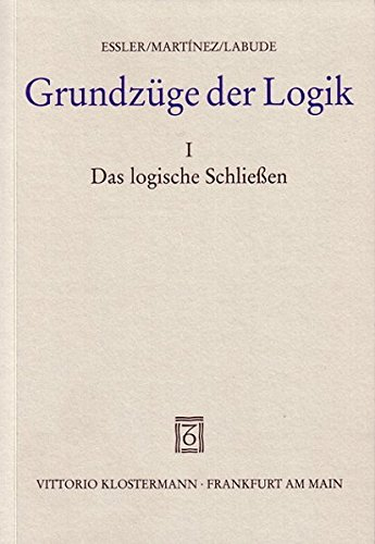 Grundzüge der Logik, in 2 Bdn, Bd.1, Das logische Schließen