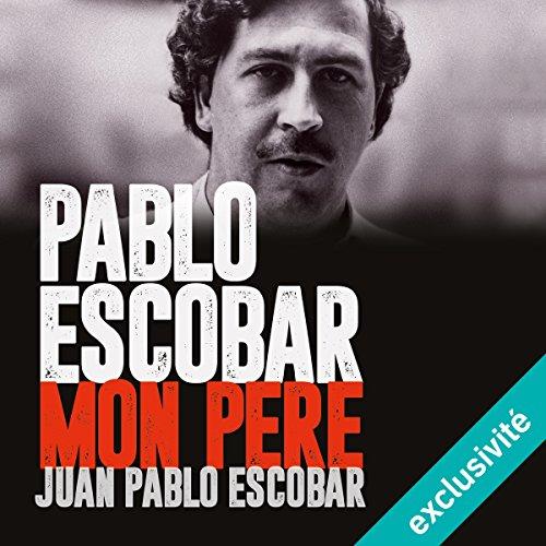 Pablo Escobar, mon pre