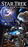 Star Trek: Typhon Pact: Raise the Dawn (Star Trek: The Next Generation)