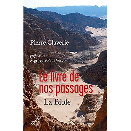 Le Livre de nos passages - La Bible
