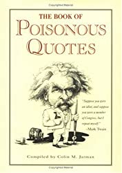 The Guinness Book of Poisonous Quotes