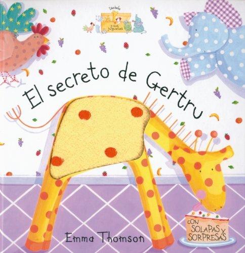 El secreto de Gertru (ISABELA Y SUS JUGUETES, Band 150842)