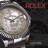 Rolex. La storia, le icone e i modelli da record