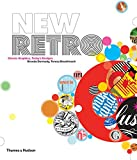 New Retro: Classic Graphics, Today's Designs by Brenda Dermody