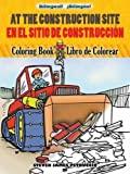 at the construction site en la obra de construcci??n bilingual coloring book dover children s bilingual coloring book english and spanish edition by steven petruccio 2011 06 16
